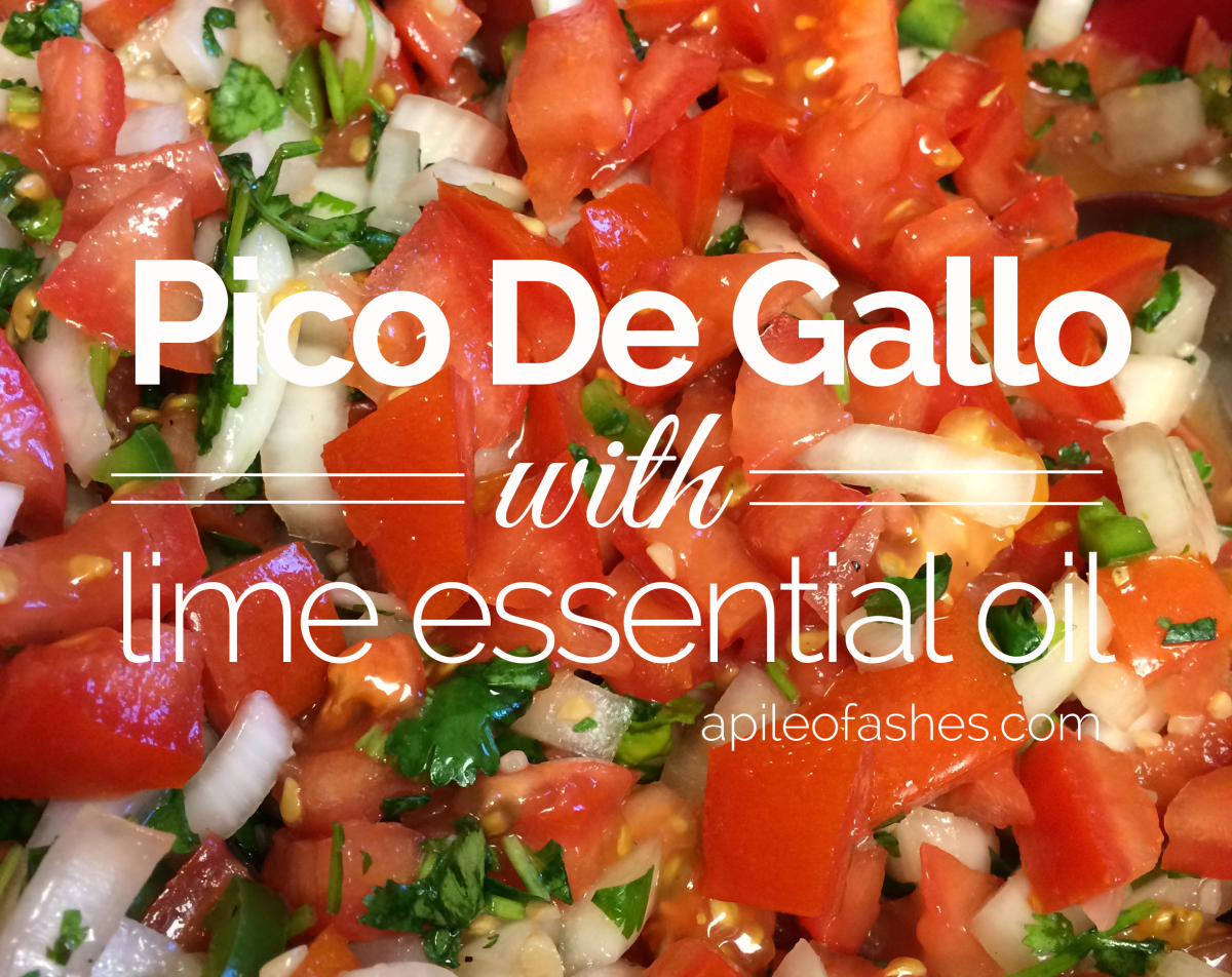 Pico De Gallo {with Lime Essential Oil}