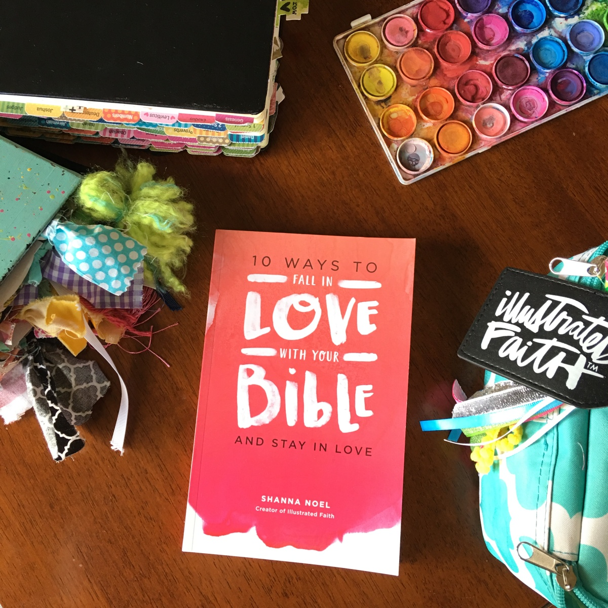 10 Ways to Fall in Love with Your Bible and Stay in Love!
